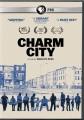 Charm City [videorecording (DVD)]