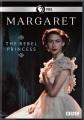 Margaret [videorecording (DVD)] : the rebel princess