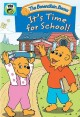 The Berenstain Bears. It's time for school!