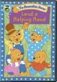 Berenstain bears. Lend a helping hand [videorecording (DVD)].