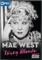Mae West : dirty blonde