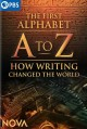 A to Z : how writing changed the world [DVD]