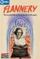 Flannery : the storied life of the writer from Georgia
