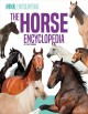 The horse encyclopedia for kids