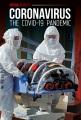 Coronavirus : the COVID-19 pandemic