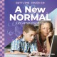 A new normal : life after COVID-19