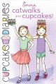 Emma, catwalks and cupcakes!