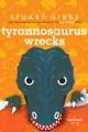 Tyrannosaurus wrecks