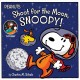 Shoot for the moon, Snoopy!
