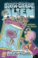 Sixth-grade alien. Missing--One Brain!