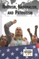 Nativism, nationalism, and patriotism