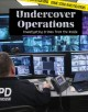 Undercover operations : investigating crimes from the inside
