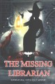 The Missing Librarian