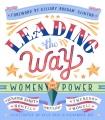 Leading the way : women in power