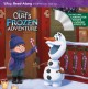 Olaf's Frozen Adventure Read-along Storybook.