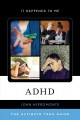 ADHD : the ultimate teen guide