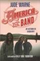 America, the band : an authorized biography