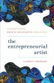 The entrepreneurial artist : lessons from highly successful creatives