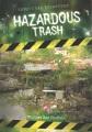Hazardous trash