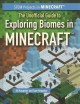 The unofficial guide to exploring biomes in Minecraft