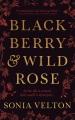 Blackberry & Wild Rose
