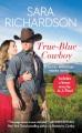 True-blue cowboy : Rocky Mountain Riders novel. Book 4