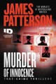 Murder of innocence [text (large print)] : true-crime thrillers