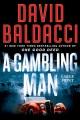A gambling man [large type]