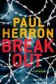 Breakout : a thriller