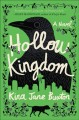 Hollow kingdom : a novel