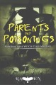 Parents and Poisonings