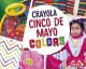 Crayola Cinco de Mayo colors
