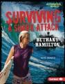 Surviving a shark attack : Bethany Hamilton