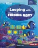 Looping with Finding Dory