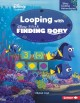 Looping with Disney-Pixar finding Dory