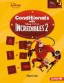 Conditionals with Disney-Pixar Incredibles 2