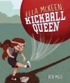 Ella McKeen, kickball queen