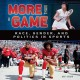 More than a game : race, gender, and politics in sports