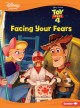 Facing your fears : a Toy Story tale