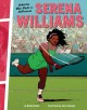 Serena Williams : athletes who made a difference