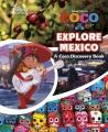 Explore Mexico : a Coco discovery book