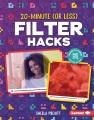 20-minute (or less) filter hacks