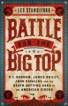 Battle for the big top : P.T. Barnum, James Bailey...