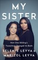 My sister : how one sibling's transition changed us both