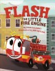 Flash, the little fire engine