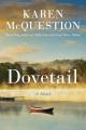 Dovetail : a novel