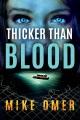 THICKER THAN BLOOD.[RELEASE DATE JUN 2020]