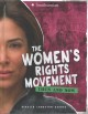 The women's rights movement : then and now