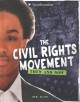The civil rights movement : then and now