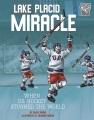 Lake Placid miracle : when U. S. hockey stunned the world